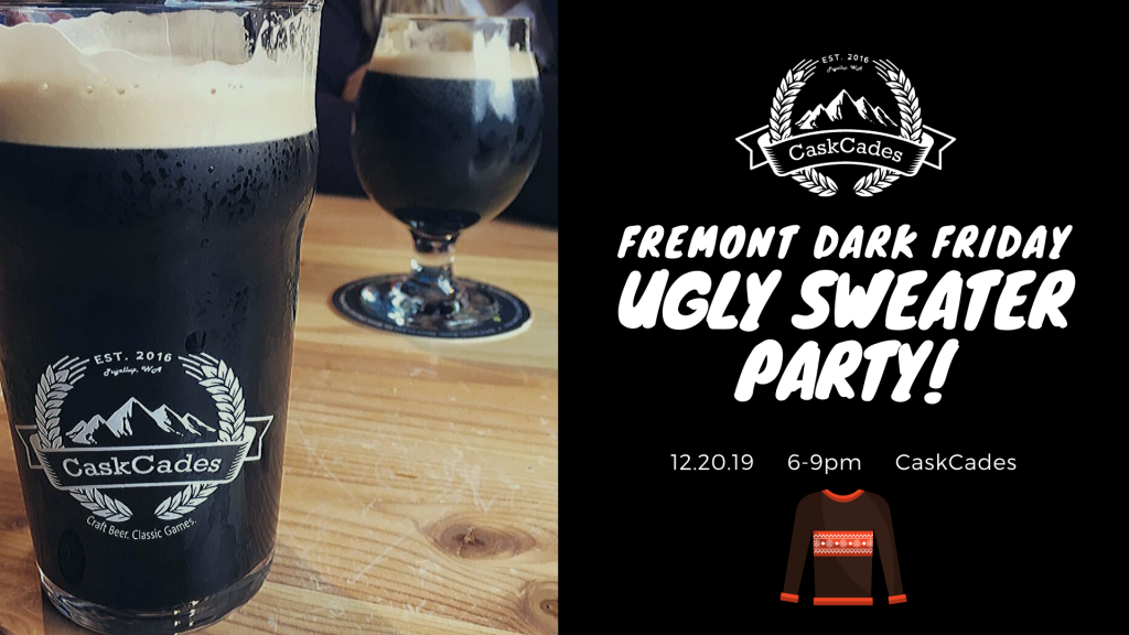 Fremont Dark Friday + Ugly Sweater Party
